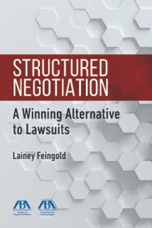 book cover: Structured Negotiation, a Winning Alternative to Lawsuits